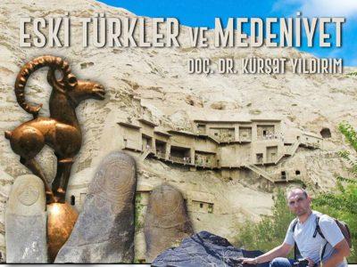 Eski Türkler ve Medeniyet