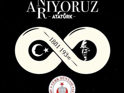 Atatürk'ü Sonsuzluğa Yürüyüşünün 79. Yılında Saygı ve Rahmetle Anıyoruz